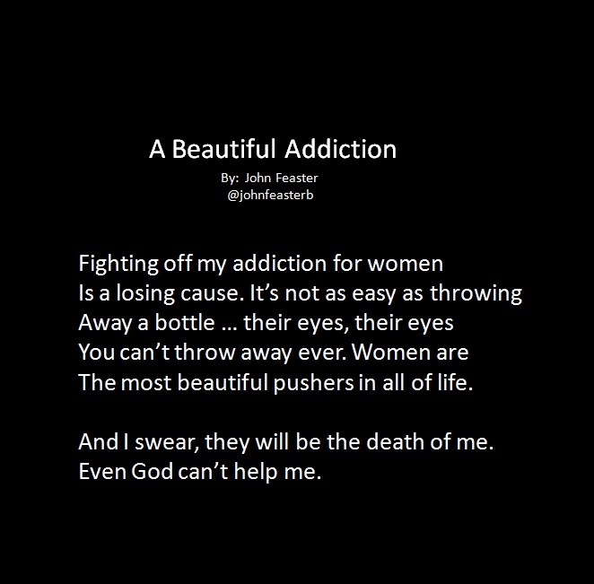 A Beautiful Addiction