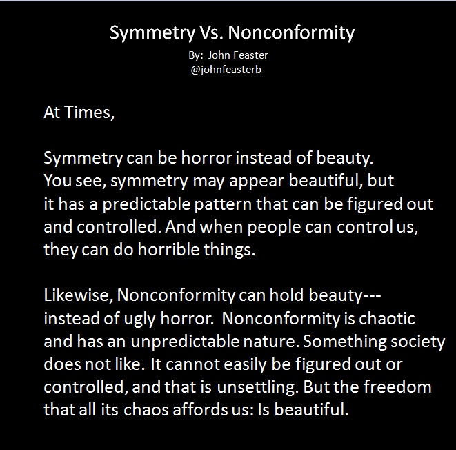 Symmetry vs Nonconformity