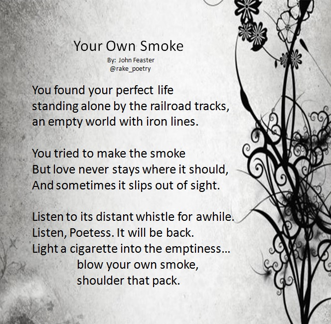 Your Own Smoke